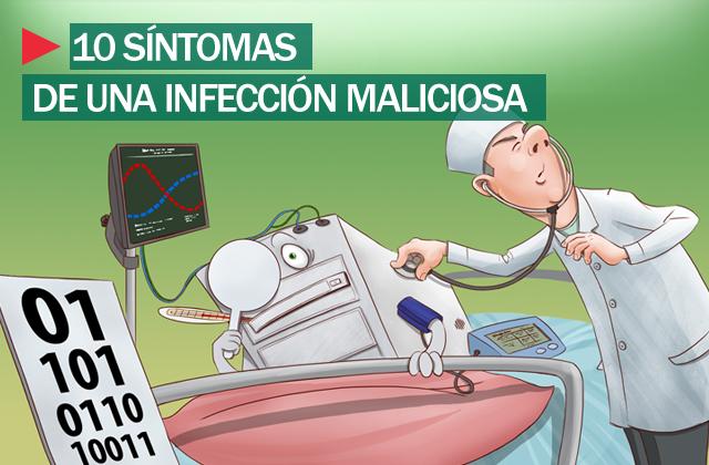 10 posibles síntomas para saber si tu PC está infectado.